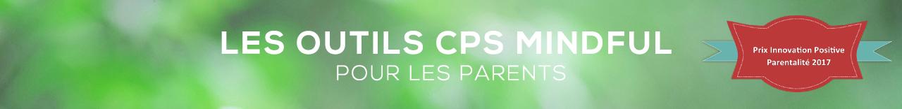 afeps Les outils CPS Mindful pour les parents prix innovation